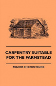 Carpentry Suitable For The Farmstead