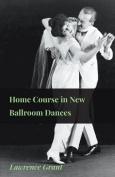 Home Course In New Ballroom Dances