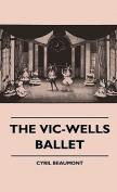 The Vic-Wells Ballet