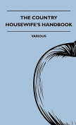 The Country Housewife's Handbook