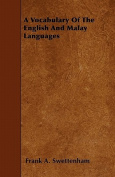 A Vocabulary of the English and Malay Languages