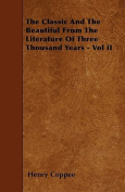 The Classic and the Beautiful from the Literature of Three Thousand Years - Vol II