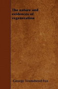 The Nature and Evidences of Regeneration