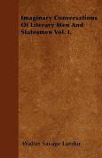 Imaginary Conversations of Literary Men and Statesmen Vol. I.
