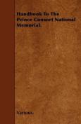 Handbook to the Prince Consort National Memorial.