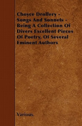 Choyce Drollery - Songs and Sonnets - Being a Collection of Divers Excellent Pieces of Poetry, of Several Eminent Authors