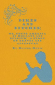Dikes and Ditches; Or, Young America in Holland and Belgium - A Story of Travel and Adventure