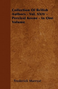 Collection of British Authors - Vol. XXIV - Percival Keene - In One Volume