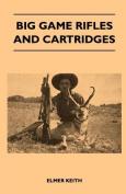 Big Game Rifles and Cartridges