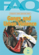Frequently Asked Questions about Gangs and Urban Violence (FAQ