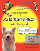 The Adventures of Arlo Ruffington with Timmy M.