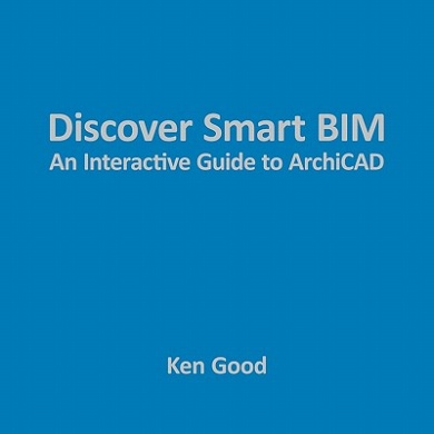 Discover Smart BIM: An Interactive Guide to ArchiCAD