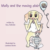 Molly and the Moving Stair