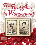 The Real Alice in Wonderland