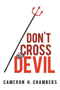 Don't Cross the Devil