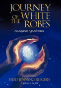 Journey of the White Robes