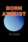 Born Atheist