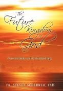 The Future Kingdom of God