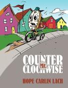 Mr. Counter Clockwise