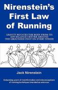Nirenstein's First Law of Running