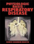 Physiological Basis of Respiratory Disease