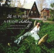 Al Purdy A-Frame Anthology