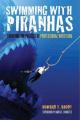 Swimming with Piranhas