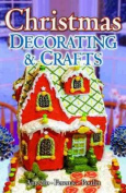 Christmas Decorating & Crafts