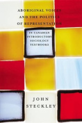 Aboriginal Voices and the Politics of Representation in Canadian Introductory Sociology Textbooks