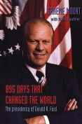 895 Days That Changed the World