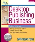 Start and Run a Desktop Publishing Business