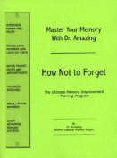 Master Your Memory with Dr. Amazing