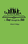 A Romp Through the Bible