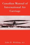 Canadian Manual of International Air Carriage
