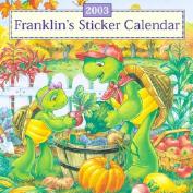 Franklin's Sticker Calendar 2003