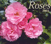 Roses Calendar 2003 (French) [FRE]