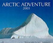Arctic Adventure Calendar 2003