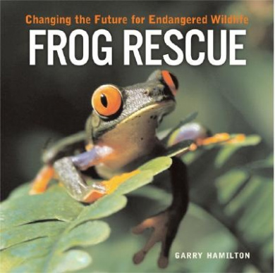 Frog Rescue: Changing the Future for Endangered Wildlife