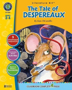 Classroom Complete Press CC2302 The Tale of Despereaux - Literature Kit