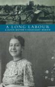A Long Labour
