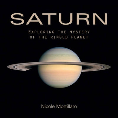 Saturn: Exploring the Mystery of the Ringed Planet