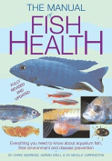 The Manual of Fish Health
