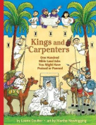 Kings and Carpenters