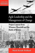Agile Leadership and the Management of Change