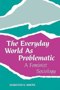 The Everyday World as Problematic