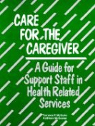Care for the Caregiver