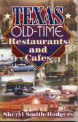 Texas Old-Time Restaurants and Cafes