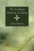 The Teaching Methods of Christ
