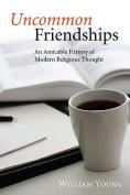 Uncommon Friendships