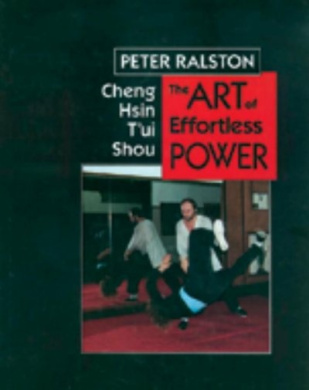 Cheng Hsin Tui Shou: The Art of Effortless Power